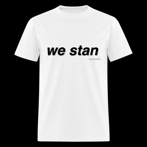 We Stan Men's - Men's T-Shirt