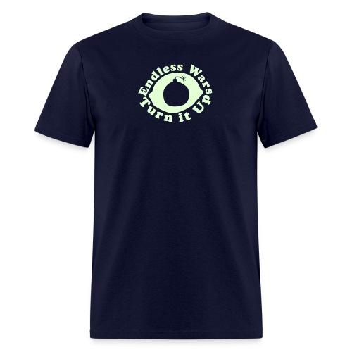 Endless Wars - Turn it Up - Men's T-Shirt