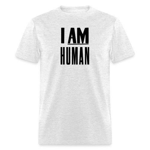 I AM HUMAN  - Men's T-Shirt