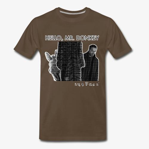 Hello, Mr. Donkey Men's T-Shirt - Men's Premium T-Shirt
