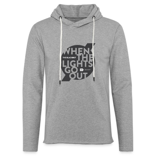 Shirts of Experience: The Blackout (lightweight hoodie) - Unisex Lightweight Terry Hoodie