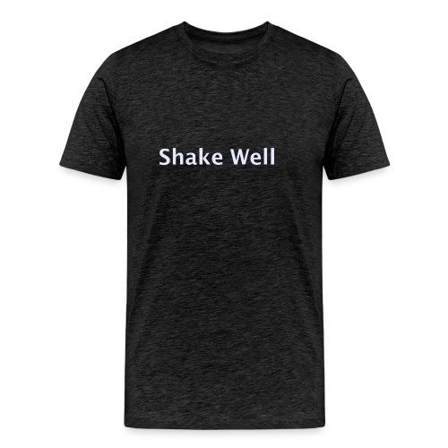 Shake Well (silver) - Men's Premium T-Shirt