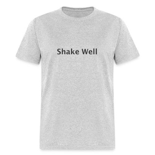 Shake Well (gray) - Men's T-Shirt