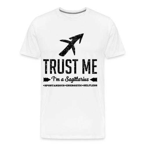 i'm a sagittarius,sagittarius,trust me,Zodiac,Trust - Men's Premium T-Shirt