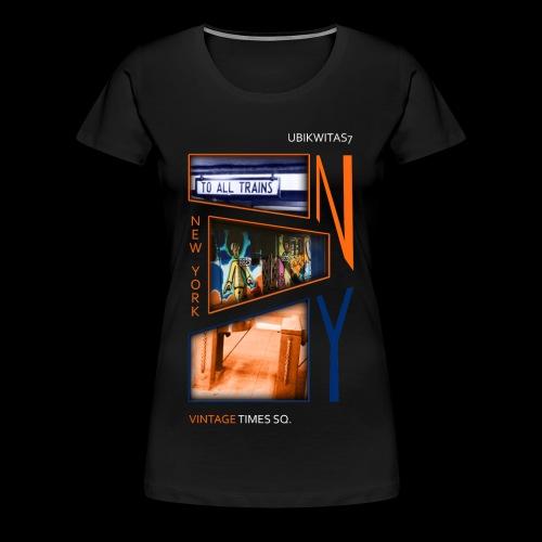 VINTAGE TIMES SQ - U7NY - Women's Premium T-Shirt
