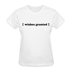 Women's Relaxed fit standard weight shirt wishes granted | Major Tees - Women's T-Shirt