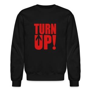 Turn Up - Crewneck Sweatshirt