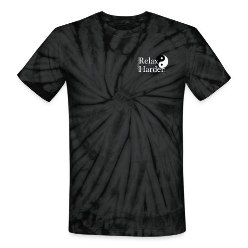 Relax Harder! T-Shirt - White Lettering on Dark - Unisex Tie Dye T-Shirt