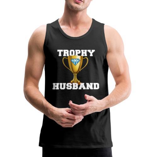 Trophy Husband Tank - DMD Trophy - Men's Premium Tank