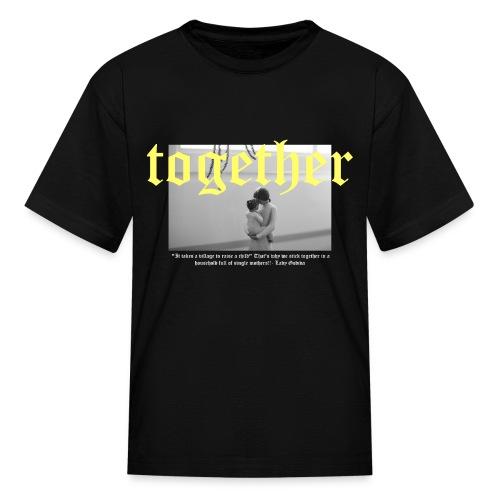 Together - Kids' T-Shirt