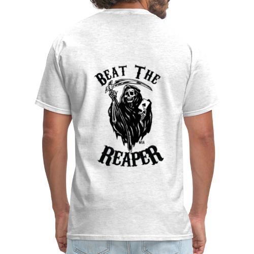 Beat the Reaper - Men's T-Shirt