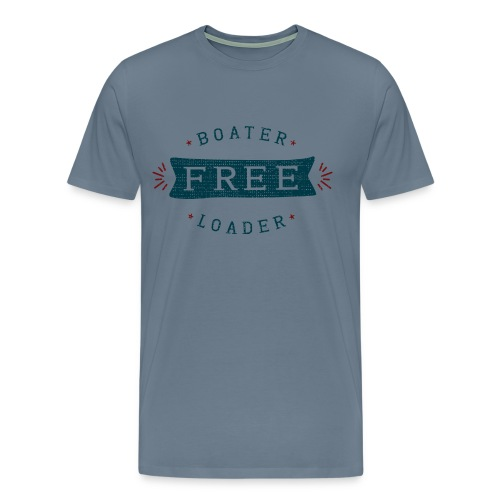 Boater Free Loader - Men's Premium T-Shirt