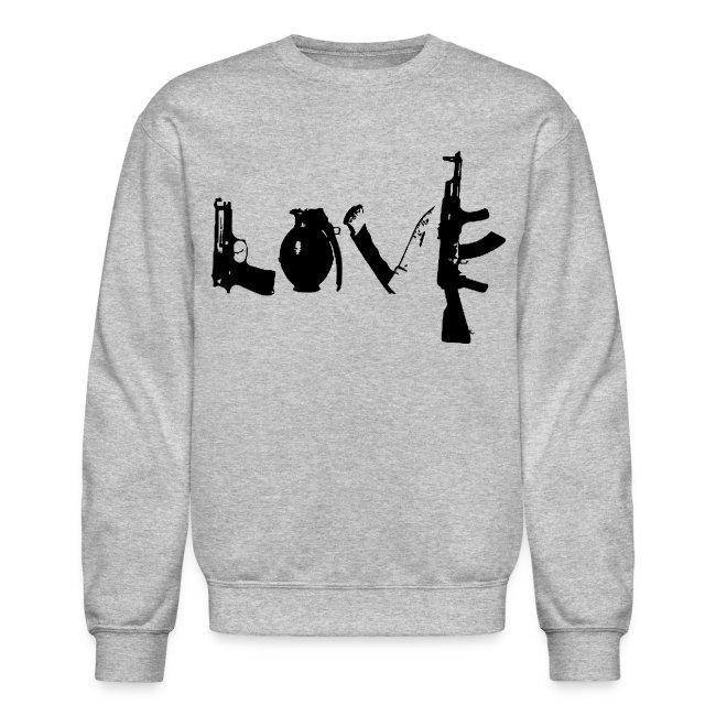 Make Love Not War Crewneck