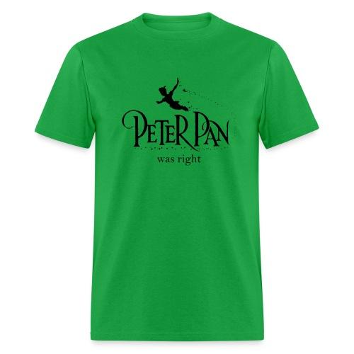 Peter Pan Was Right - Men's T-Shirt