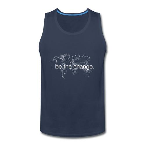 Men's Be the Change Tank Top - Men's Premium Tank