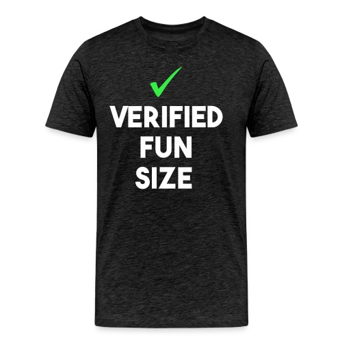 Verified Fun Size: Men's Short Sleeve - Men's Premium T-Shirt
