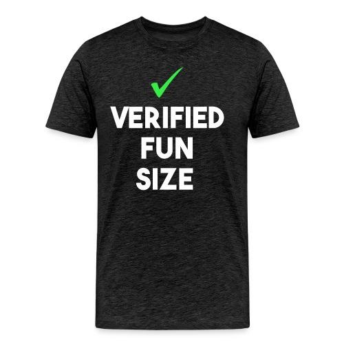Verified Fun Size: Men's Short Sleeve - Men's Premium T-Shirt