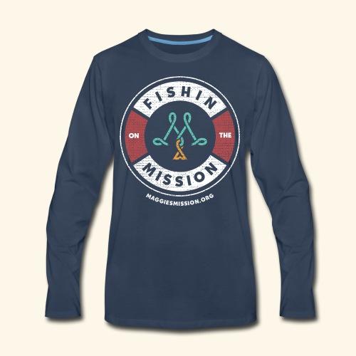 Fishin on the mission - Men's Premium Long Sleeve T-Shirt