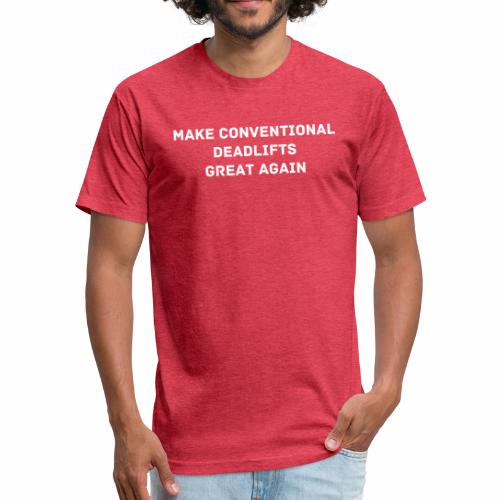 Conventional Deadlifts Tee - Fitted Cotton/Poly T-Shirt by Next Level