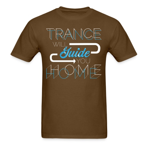 Trance Will Guide You Home - Blue - Men's T-Shirt