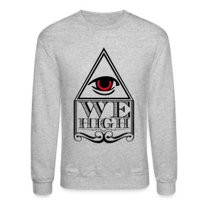 We High Evil Eye - Crewneck Sweatshirt