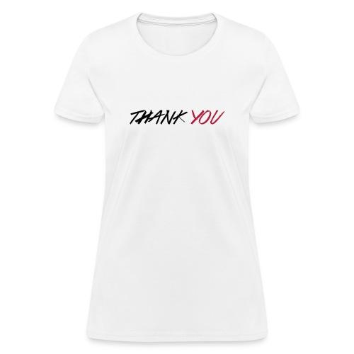 thanks you women's t-shirt - Women's T-Shirt