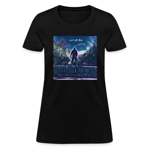 Let's Be Real (Women's) T-Shirt - Women's T-Shirt