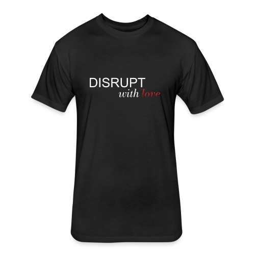 DisruptWithLoveTee - Fitted Cotton/Poly T-Shirt by Next Level
