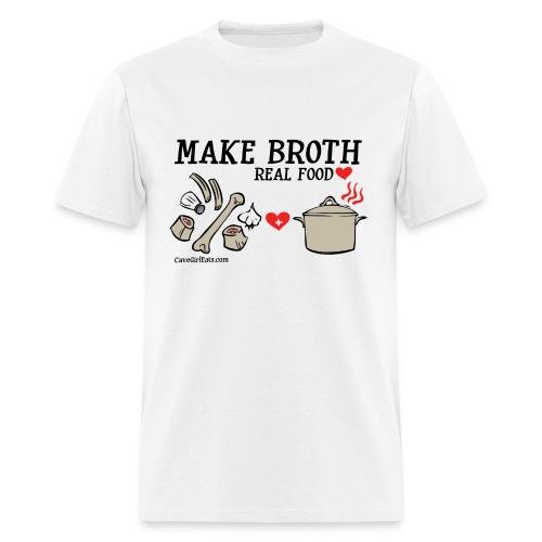 Make Broth: Real Food Love [Men's Standard Tee] - Men's T-Shirt
