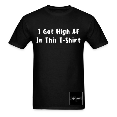 I Got High AF - Men's Tee - Men's T-Shirt