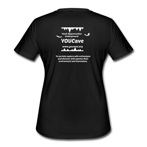 YOUCave Mission Statement - Women's Moisture Wicking Performance T-Shirt
