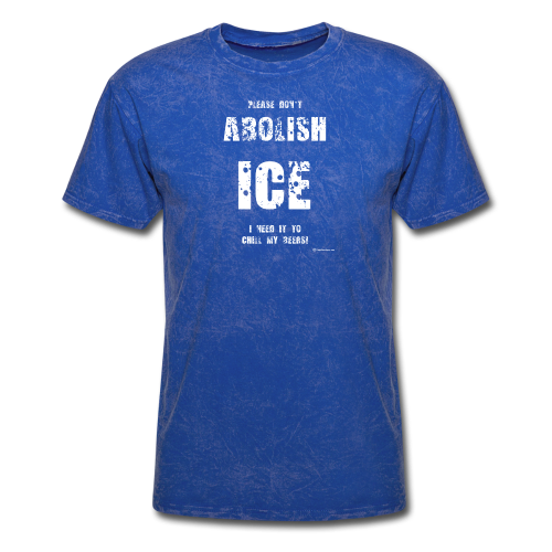Please Don't Abolish ICE Men's T-Shirt - Men's T-Shirt