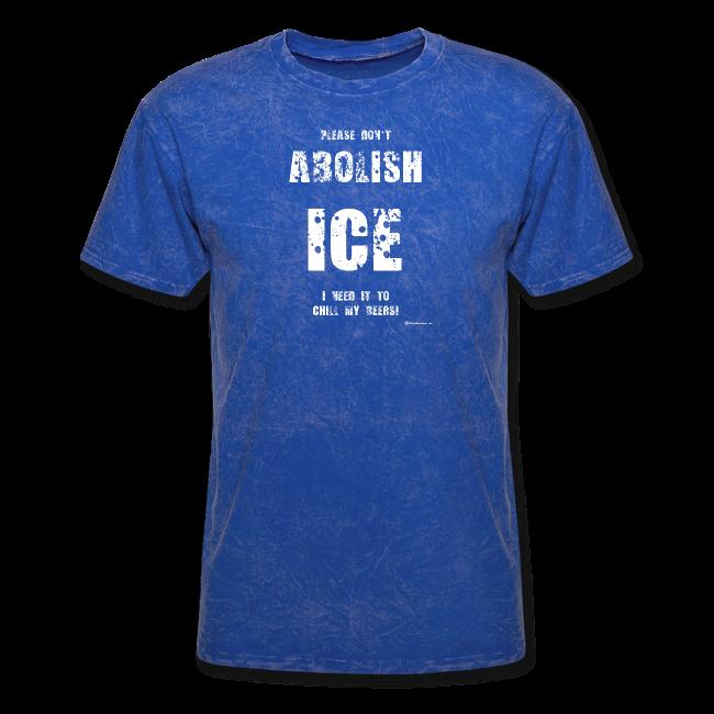Please Don't Abolish ICE Men's T-Shirt