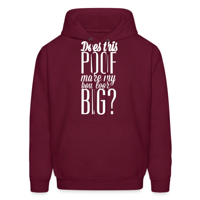 Does this poof make my bow look big? sweatshirt