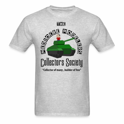 Mediocre Modelers Collectors society Black  letters for light shirts - Men's T-Shirt