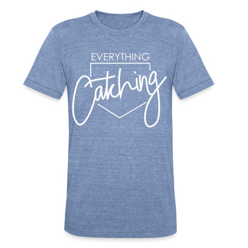 Everything Catching Unisex Tshirt - Unisex Tri-Blend T-Shirt