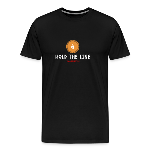 Hold The Line - Men's Premium T-Shirt