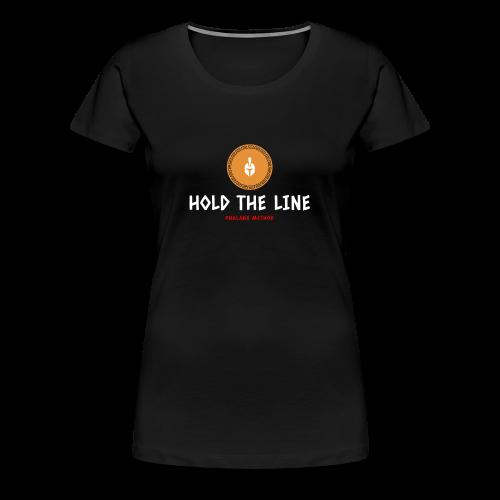 Hold The Line - Women's Premium T-Shirt