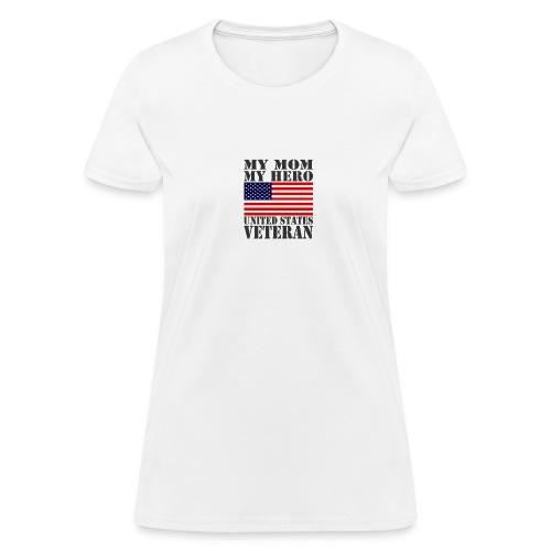 USA HERO MOM HERO VETERAN MOTHER USAts - Women's T-Shirt