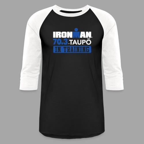 70.3 Taupo In Training Men's Baseball T-shirt - Baseball T-Shirt