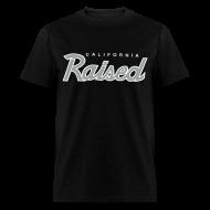 T-Shirts ~ Men's T-Shirt ~ Cali Raised
