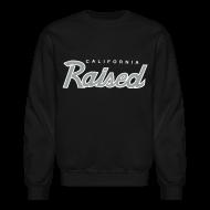 Long Sleeve Shirts ~ Men's Crewneck Sweatshirt ~ Cali Raised