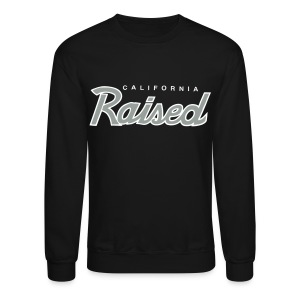 Cali Raised - Crewneck Sweatshirt