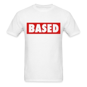 Based - Men's T-Shirt