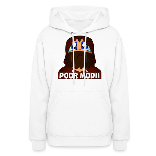 Woman's Poor Modii Hoodie - Women's Hoodie