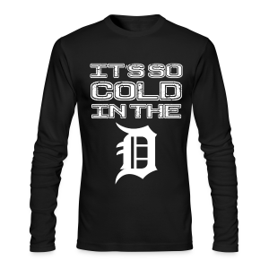 IT'S SO COLD IN THE D - Men's Long Sleeve T-Shirt by Next Level