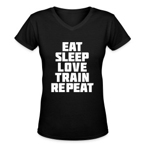 Eat sleep love train repeat| Womens v-neck - Women's V-Neck T-Shirt