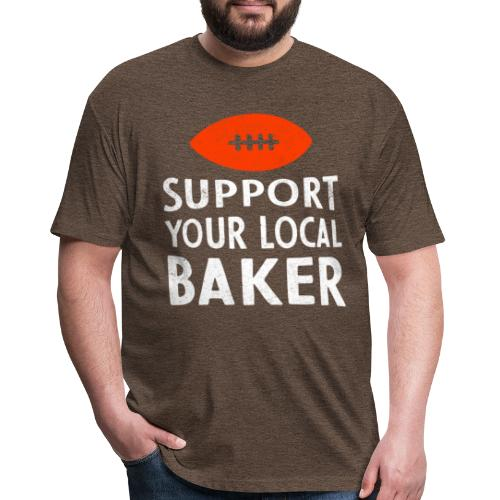 Support Your Local Baker T-Shirt - Men's - Fitted Cotton/Poly T-Shirt by Next Level