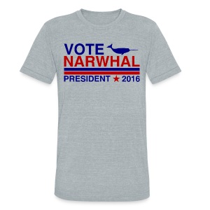 Vote Narwhal 2016 - Unisex Tri-Blend T-Shirt by American Apparel