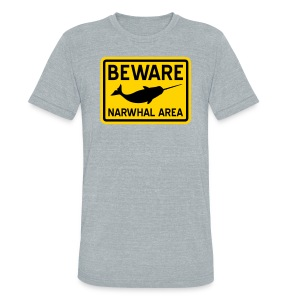 Beware Narwhal - Unisex Tri-Blend T-Shirt by American Apparel